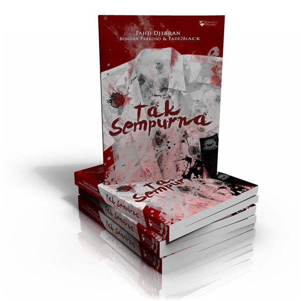 Buku Tak Sempurna Bondan Prakoso dan Fade2Black