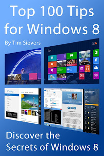 Books Top 100 Tips for Windows 8 Discover the Secrets of Windows 8