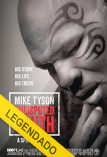 Mike Tyson: Undisputed Truth – Legendado
