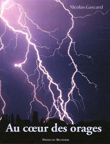 Nicolas Gascard. Au coeur des orages.