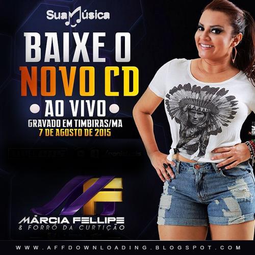 Márcia Fellipe & Forró da Curtição – Timbiras – MA – 07.08.2015