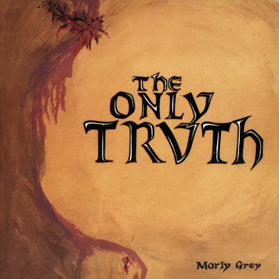 Morly Grey - The Only Truth 1972 (USA, Heavy Psychedelic Rock, Hard Rock)