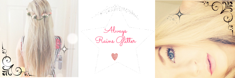 Always Rains Glitter