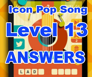 Icon Pop Song Level 13 Answers for Iphone, Ipad and Ipod touch