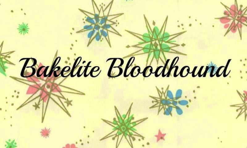 Bakelite Bloodhound