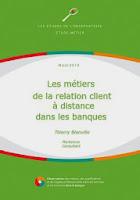 Les métiers de la relation client à distance dans les banques. Responsable de l'Observatoire