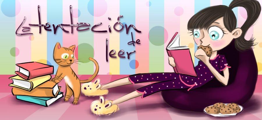 LA TENTACIÓN DE LEER