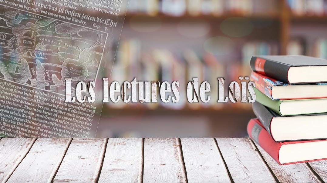 Les lectures de Loïs