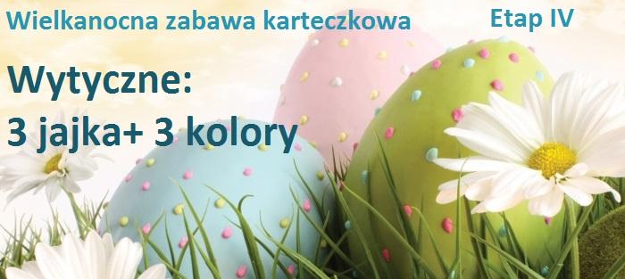 IV ETAP Wielkanocnej Zabawy Karteczkowej