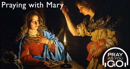 Pray as You Go - Praying with Mary