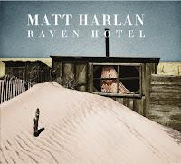 Matt Harlan - Raven Hotel