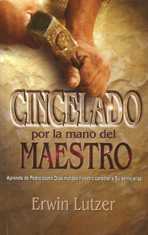 Erwin Lutzer-Cincelado Por La Mano Del Maestro-