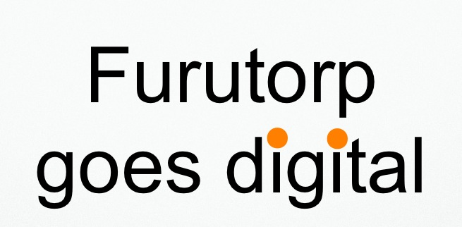 Furutorp goes digital