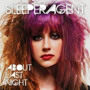 Sleeper Agent-About Last Night