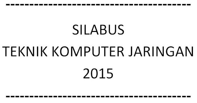 Silabus Melakukan instalasi sistem operasi dasar Teknik Komputer Jaringan 2015