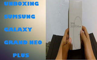 Samsung Galaxy Grand Neo Plus | Unboxing and Review 2015