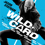 Wild Card Is Headed for Blu-ray and DVD on March 31st