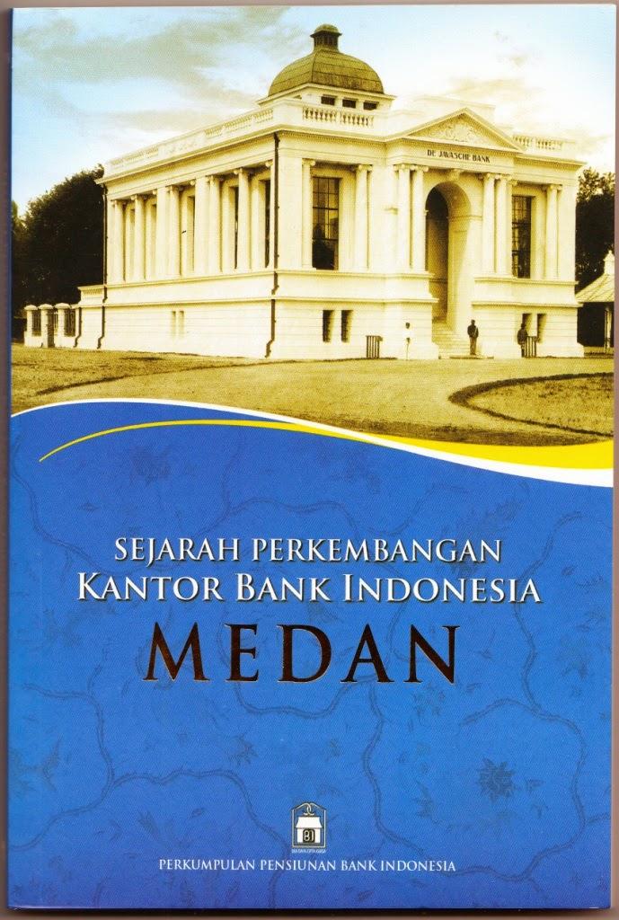 Buku Sejarah KPw BI Medan