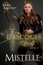 MISTELLE, The D'Jacques Dynasty, Bk. 2