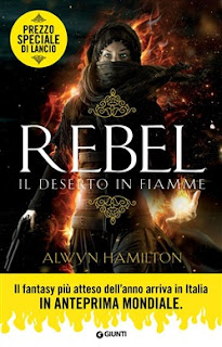 http://www.giunti.it/libri/narrativa/rebel-il-deserto-in-fiamme/