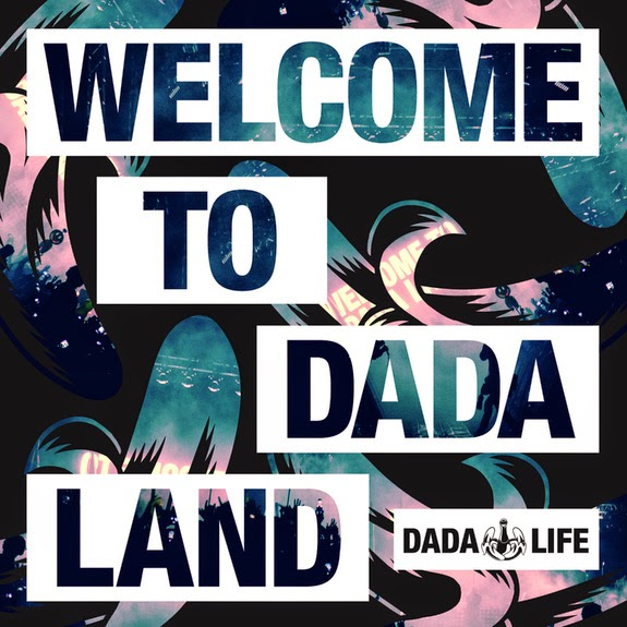 DADA LIFE WELCOME TO DADA LAND
