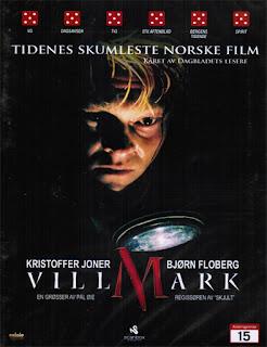 Villmark (Bosque tenebroso) (2003)