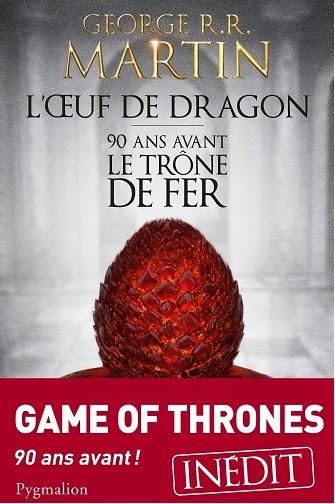 http://www.unbrindelecture.com/2014/06/loeuf-de-dragon-90-ans-avant-le-trone.html