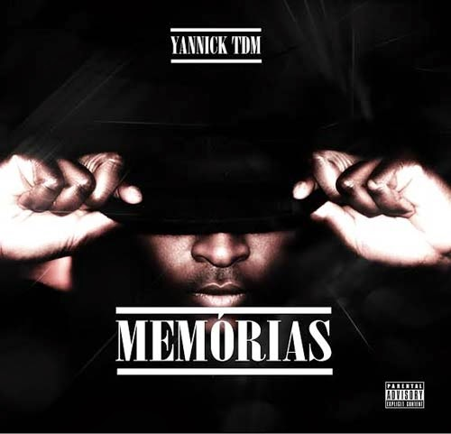 mixtape, download, 2014, Yannick TDM, Memorias
