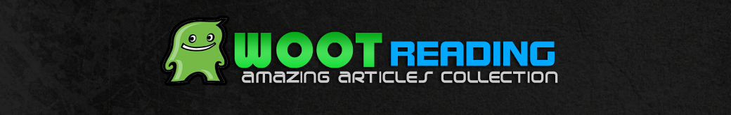 WOOT Reading - Amazing Articles Collection
