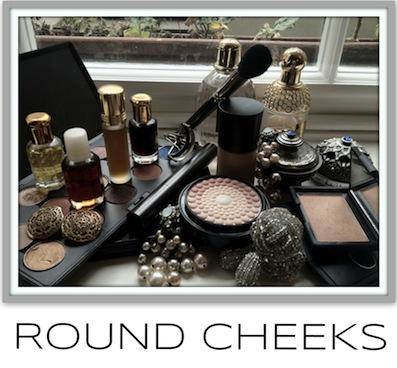 Round Cheeks