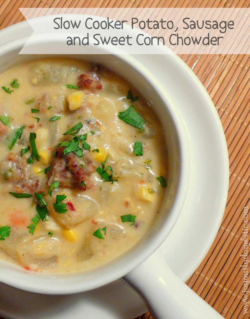 Sausage, Potato and Sweet Corn Chowder