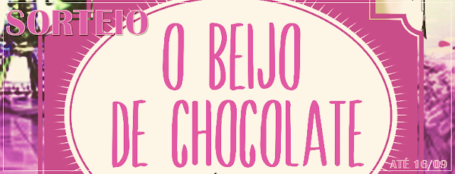http://www.daimaginacaoaescrita.com/2015/08/sorteio-o-beijo-de-chocolate.html
