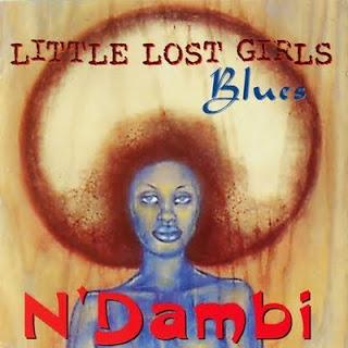 N'DAMBI - LITTLE LOST GIRLS BLUES (1999)