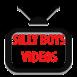 SILLY BOYS VIDEOS