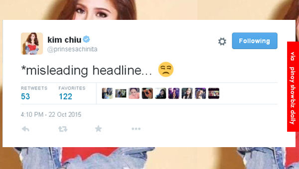 "Kim Chiu tweets grievance over ""misleading headline"""