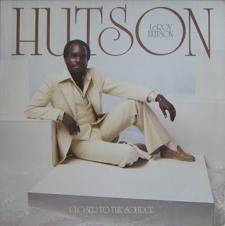 LEROY HUTSON - CLOSER TO THE SOURCE (1978)