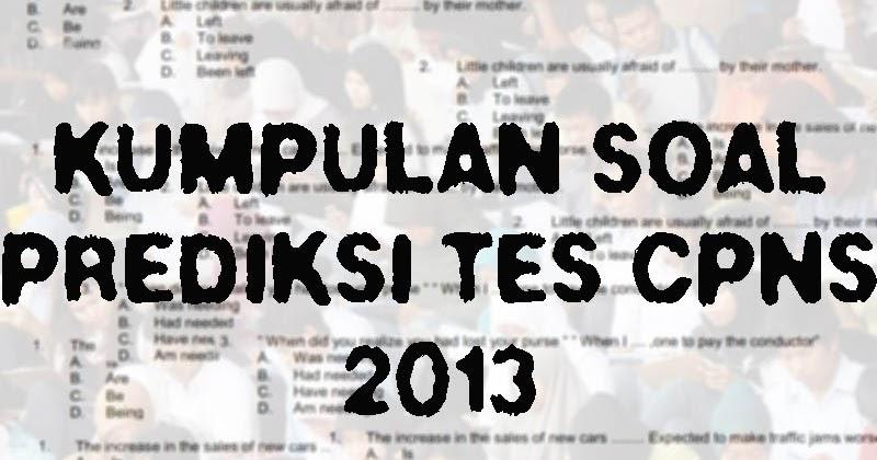 Be Teladan Download Soal Prediksi Tes Cpns 2013