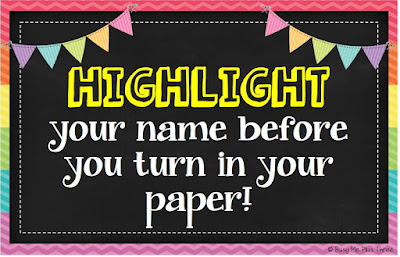 https://www.teacherspayteachers.com/Product/HIGHLIGHT-Your-Name-Before-You-Turn-in-Your-Paper-Classroom-Management-Tool-1888067