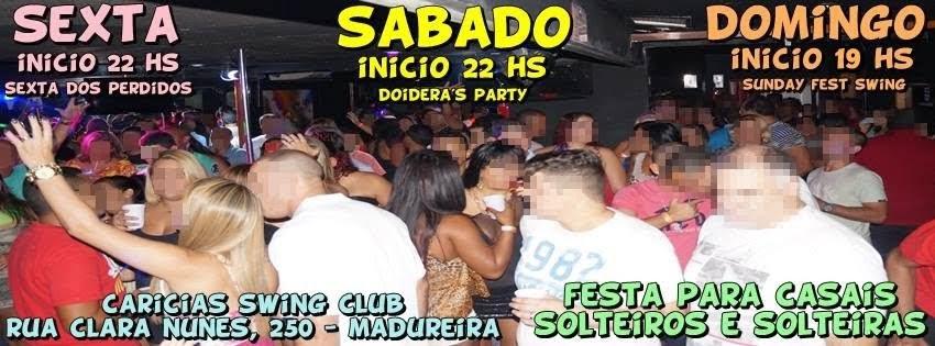 SEXTAS E SÁBADOS AS 22 HS E DOMINGOS AS 19 HS NO CARICIAS SWING CLUBE EM MADUREIRA