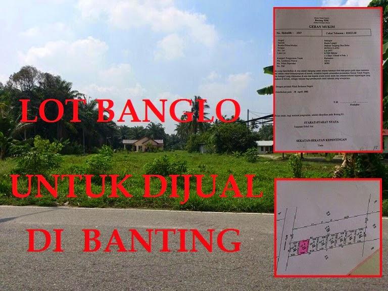 Info Lot Banglo UNTUK DI JUAL di Sungai Lang Banting
