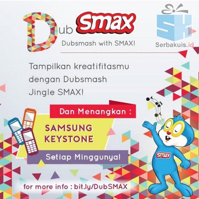 Kontes Video DubSMAX Berhadiah SAMSUNG Keystone