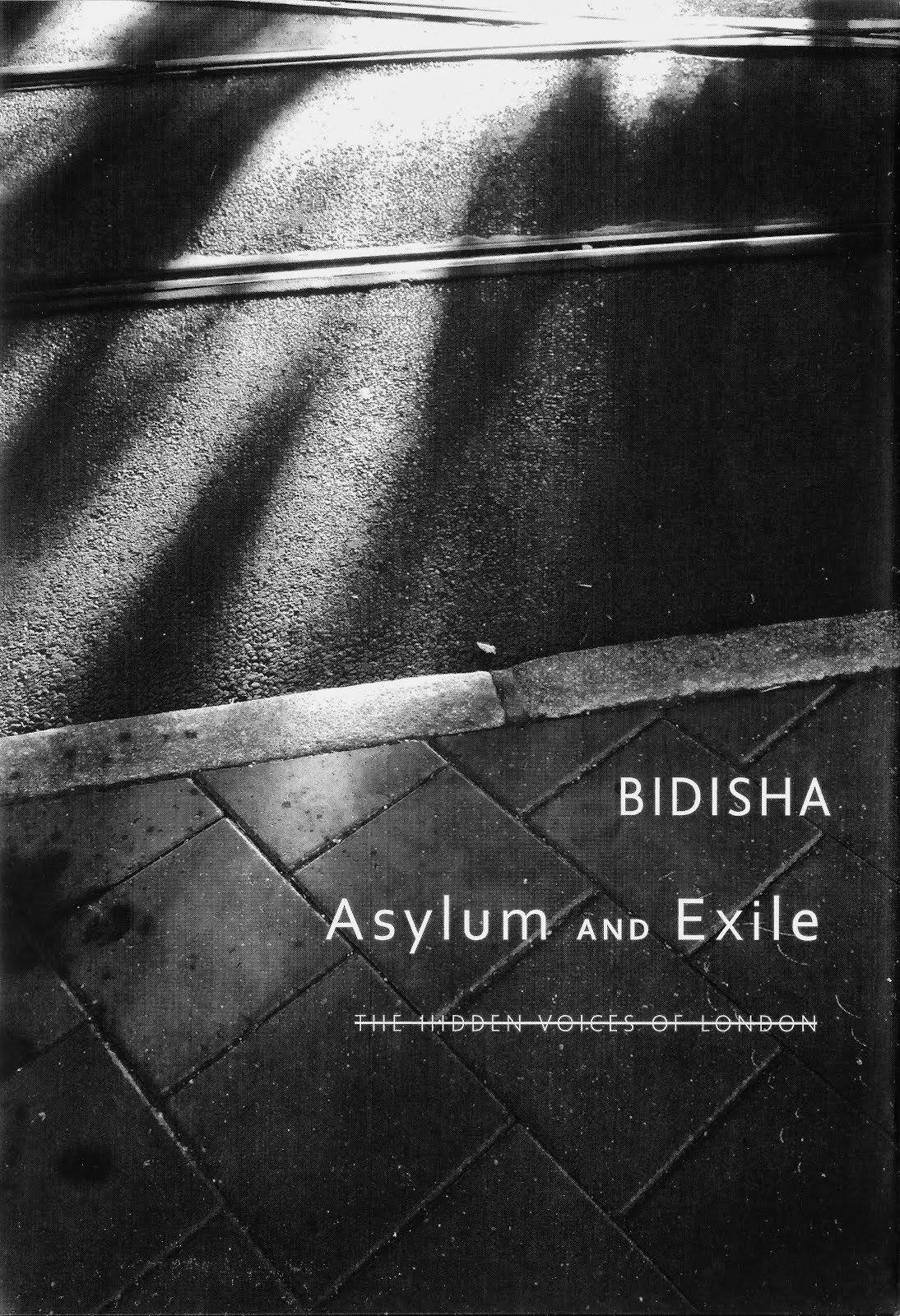 My fifth book, Asylum and Exile: The Hidden Voices of London