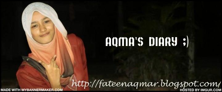 Aqma's Diary ;)