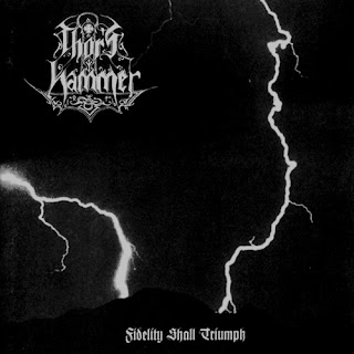 Thor's Hammer - Fidelity Shall Triumph (1997)