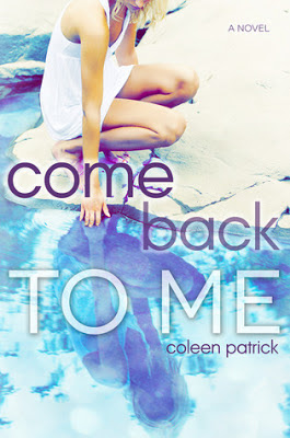 Come Back to Me by Coleen Patrick