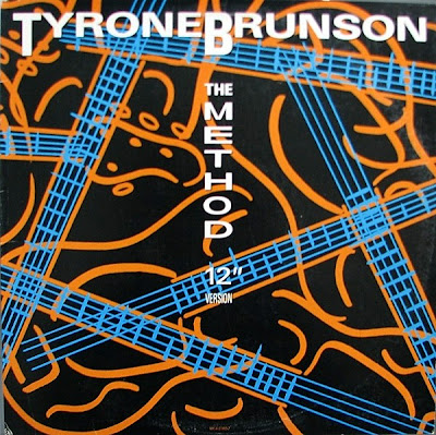 "Tyrone Brunson – The Method (12"" Version) (1986, VLS, 256)"