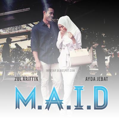 M.A.I.D (2015) Astro Maya HD, Tonton Drama Melayu, Tonton Full Episode, Tonton Drama Online, Tonton Drama Terbaru, Tonton Drama Astro.