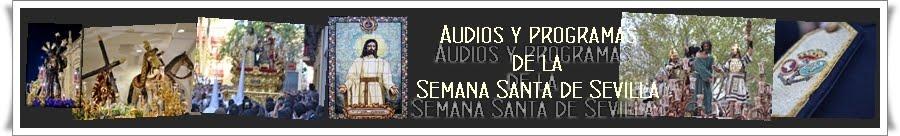 AUDIOS DE SEMANA SANTA DE SEVILLA