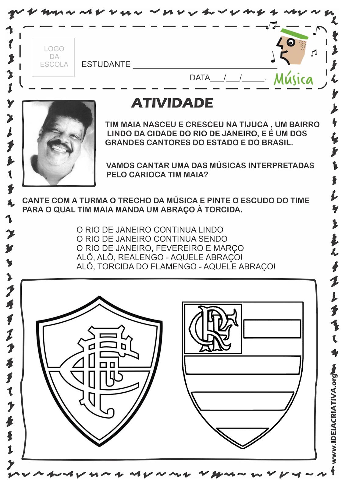 Atividade Rio 450 Anos Grandes nomes- Cantor Carioca Tim Maia e Times do Rio de Janeiro Música Aquele Abraço