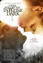I Will Follow You Into the Dark (2013)